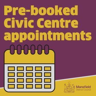 Pre-booked Civic Centre appointments